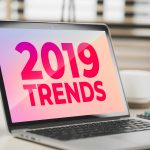 2019 trends on laptop screen